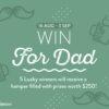 Win Your Dad A Hamper!